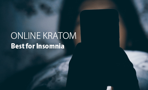 Which is the best place to buy kratom for insomnia