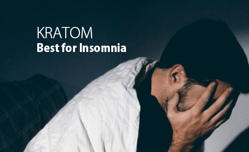 Why Buying Kratom is the best for insomnia